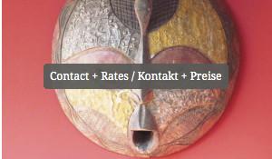 Contact + Rates / Kontakt + Preise